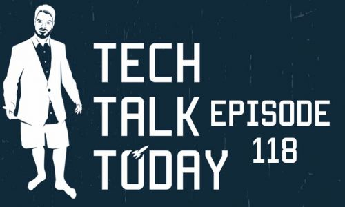 You Can Touch This | Tech Talk Today 118