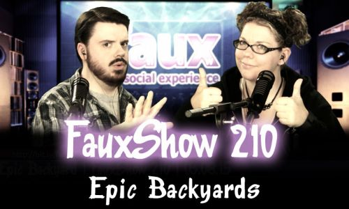 Epic Backyards | FauxShow 210