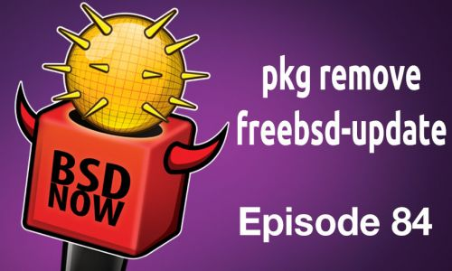 pkg remove freebsd-update | BSD Now 84