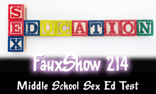Middle School Sex Ed Test | FauxShow 214