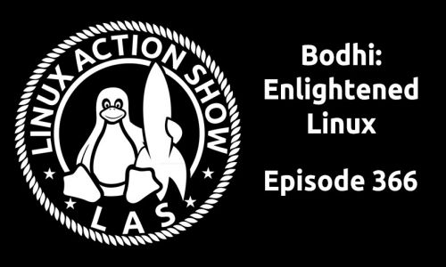 Bodhi: Enlightened Linux | LAS 366