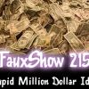 Stupid Million Dollar Ideas | FauxShow 215