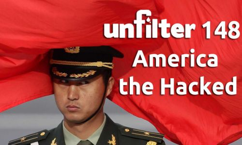 America the Hacked | Unfilter 148