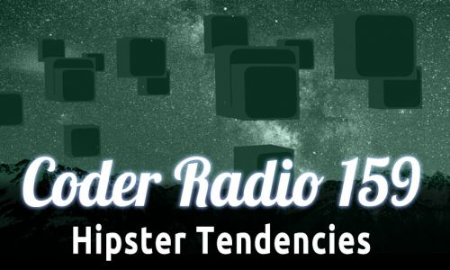 Hipster Tendencies | CR 159