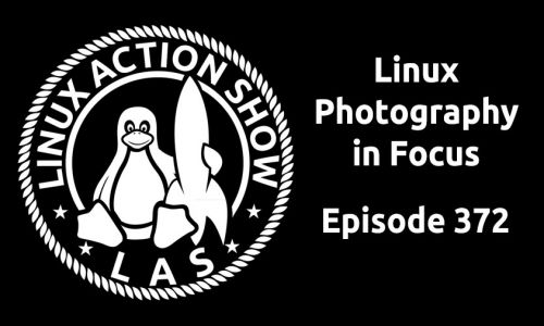 Linux Photography in Focus | LAS 372