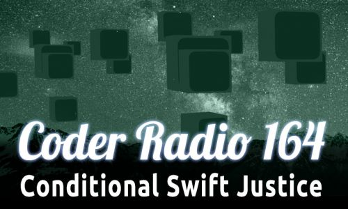 Conditional Swift Justice | CR 164
