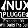 Who Will Build The Builders | LUP 109