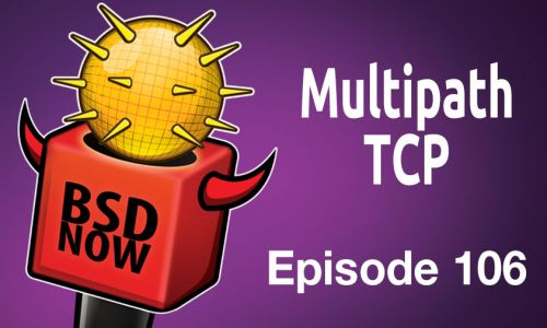 Multipath TCP | BSD Now 106