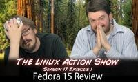 Fedora 15 Review | LAS | s17e01