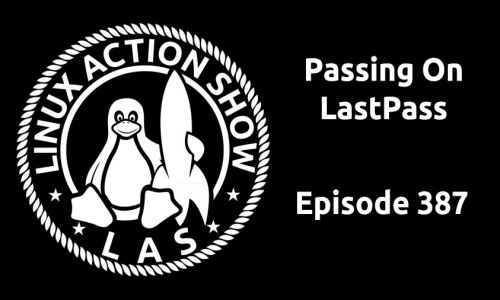 Passing On LastPass | LAS 387