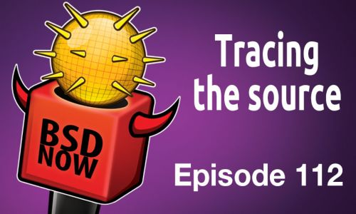 Tracing the source | BSD Now 112