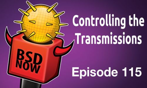 Controlling the Transmissions | BSD Now 115