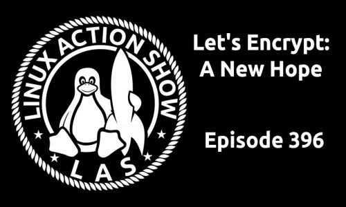 Let's Encrypt: A New Hope | LAS 396