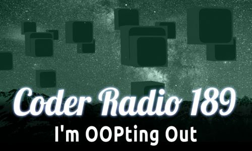 I'm OOPting Out | CR 189