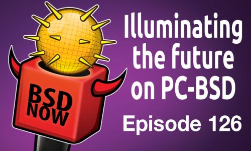 illuminating the future on PC-BSD | BSD Now 126