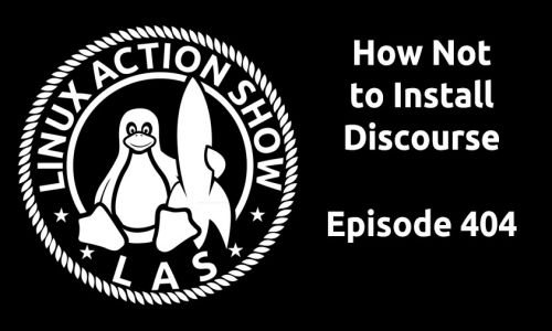 How Not to Install Discourse | LAS 404