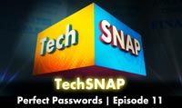 Perfect Passwords | TechSNAP 11