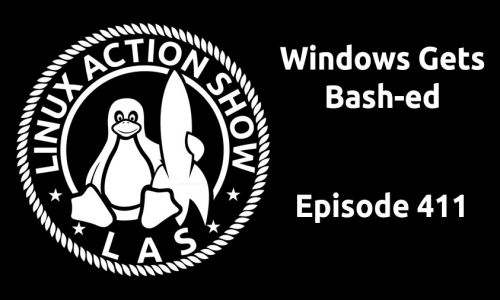 Windows Gets Bash-ed | LAS 411